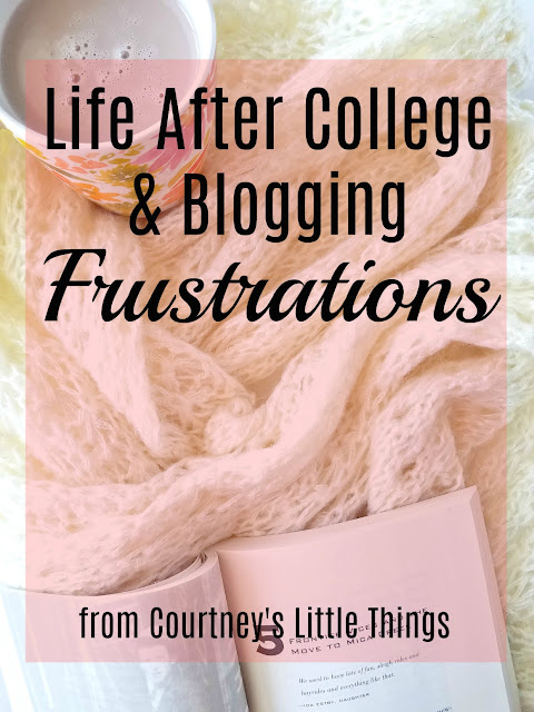 thoughts on life after college and the blogging community