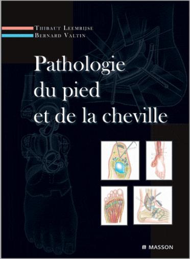 Livre : Pathologie du pied et de la cheville - Elsevier Health Sciences France PDF