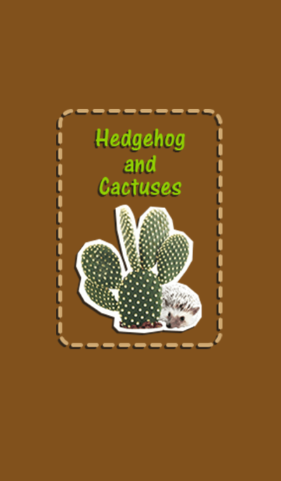 Hedgehog and Cactuses
