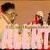 Audio:DJ Kaywise Ft  DJ Maphorisa & Mr Eazi-Alert:Download