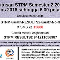 Semakan Keputusan Stpm Semester 2 2018 Secara Online Dan Sms