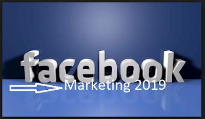 Facebook Marketing 2019