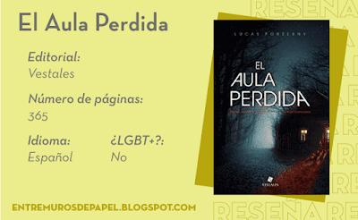 El Aula Perdida. Editorial Vestales. 365 páginas. Español. ¿LGBT+? No