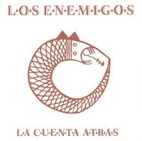 LOS ENEMIGOS - La cuenta atrás
