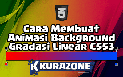 Cara Membuat Animasi Background Gradasi Linear CSS3 pada Blog