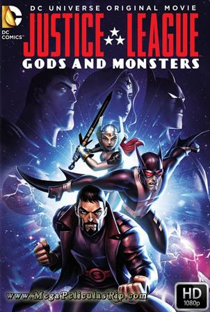 Liga De La Justicia: Dioses Y Monstruos [1080p] [Latino-Ingles] [MEGA]