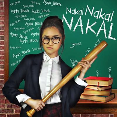 Ayda Jebat - Nakal Nakal Nakal (OST Awak Sangat Nakal)
