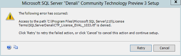 Error while installing SQL Server 2012 - Access to the path