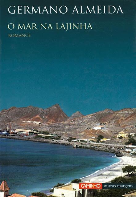 O Mar na Lajinha - Germano Almeida