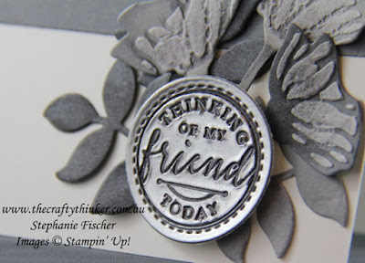 Embossing Paste, making a stencil, Faux metal medallion, Oh So Eclectic, Sympathy Card, Detailed Floral, #thecraftythinker, Stampin' Up Australia Demonstrator, Stephanie Fischer, Sydney NSW