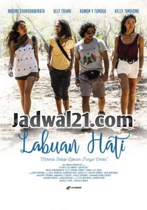 Film LABUAN HATI 2017 Bioskop
