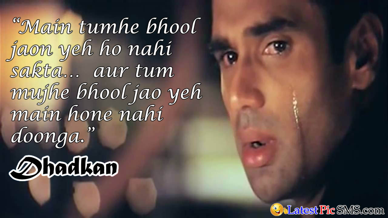dhadkanBollywood Dialogues ""