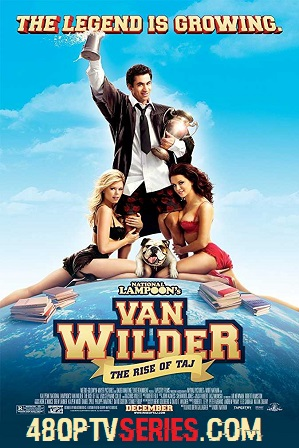 Download Van Wilder 2 (2006) 900MB Full Hindi Dual Audio Movie Download 720p Bluray Free Watch Online Full Movie Download Worldfree4u 9xmovies