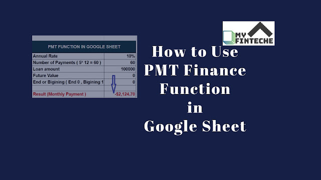 PMT Finance Function in Google Sheet