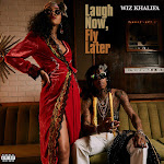 Wiz Khalifa - Laugh Now, Fly Later Cover