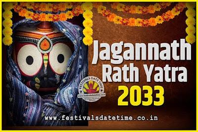 2033 Jagannath Rath Yatra Pooja Date and Time, 2033 Puri Ratha Yatra Calendar