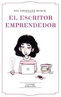 "Ana González Duque ""El escritor emprendedor"". Portada"