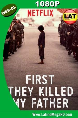 Primero Mataron a Mi Padre (2017) Latino Full HD WEB-DL 1080P ()