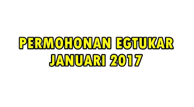 permohonan egtukar januari 2017
