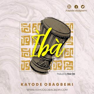 Kayode Obagbemi - Iba