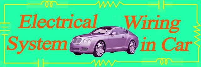 Electrical Wiring System in Car with single Wire.Car Electrical Wiring System.