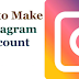 How to Make A New Instagram