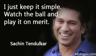 Saying cricket qoutes by sachin10