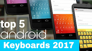 Top 5 Best Android Keyboard 2017