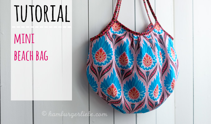 http://hamburgerliebe.blogspot.de/2016/03/Mini-Beach-Bag-Tutorial.html