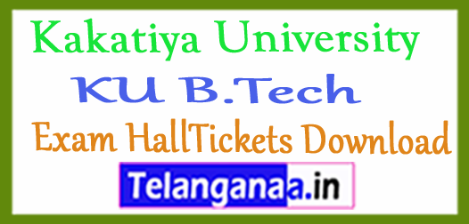 Kakatiya University KU B.Tech Exam HallTickets Download