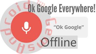 """Cara Mudah Menggunakan """"Ok Google""""  (Offline)"""