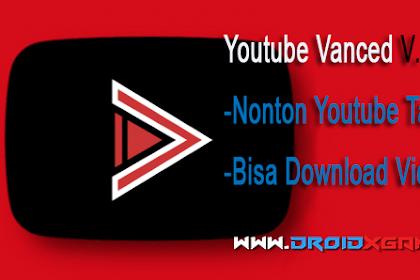 Download Aplikasi YouTube Vanced V.13.45.52 Sekarang Nonton Youtube Tanpa Iklan!