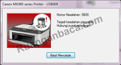 cara memperbaiki error 5B00 pada printer canon