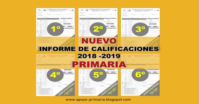 Nuevos informes de calificaciones 2018 - 2019 para primaria