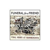 [2006] - Final Hours At Hammersmith [Live] (2CDs)