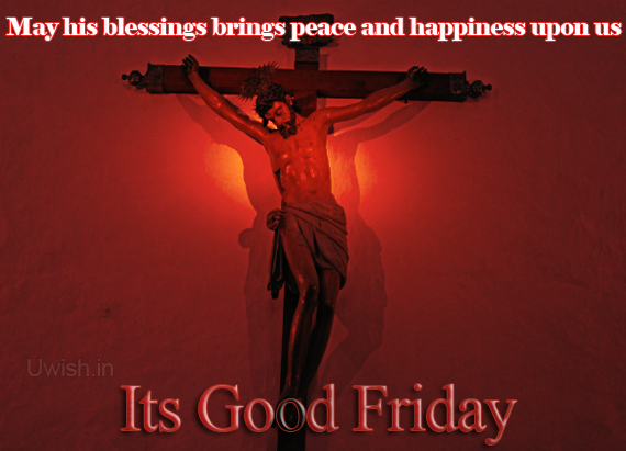 jesus christ on cross and blessings. Good Friday e greeting cards and wishes.