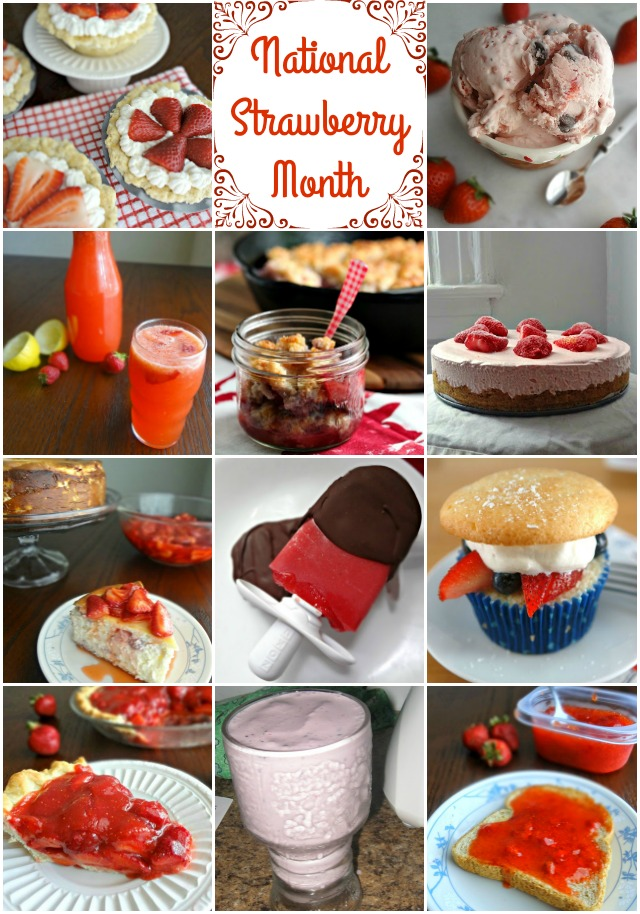 Strawberry Recipes Round-up for National Strawberry Month