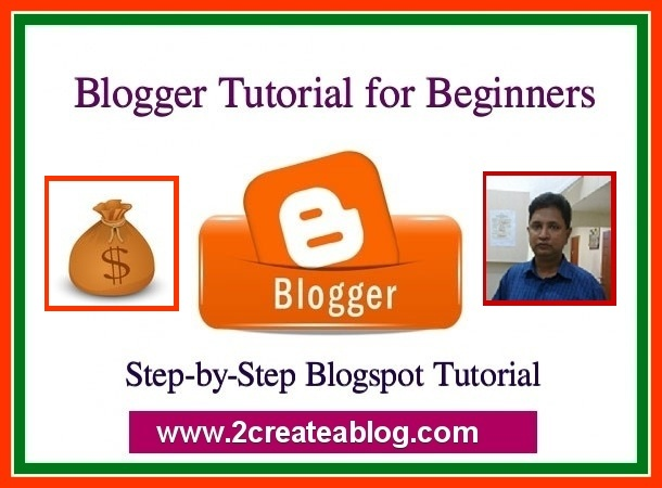 Blogger Tutorial for Beginners - Step by Step BlogSpot Tutorial