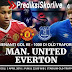 Prediksi Sepakbola Terbaik | Manchester United vs Everton
