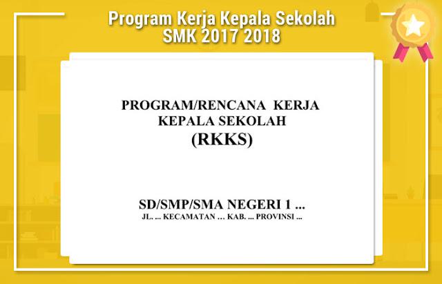Program Kerja Kepala Sekolah SMK 2017 2018