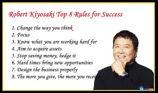 Robert Kiyosaki Top 8 inspiring Rules for Success
