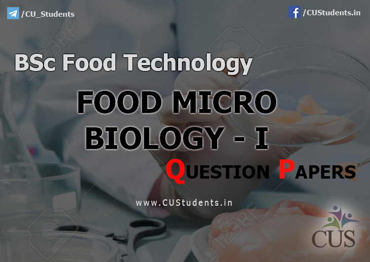 BSc Food Technology Food Micro Biology - I Previous Question Papers