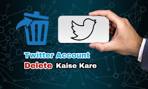 Twitter Account Deactivate Or Delete Kaise Karte Hai