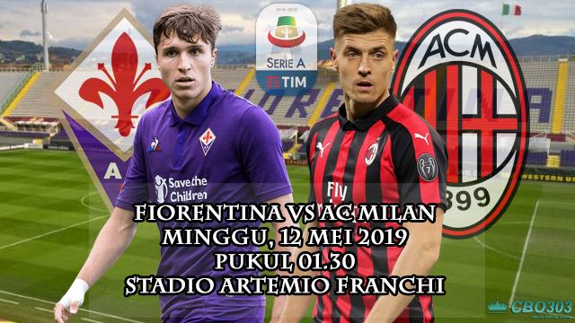Prediksi Liga Italia Fiorentina vs AC Milan (12 Mei 2019)