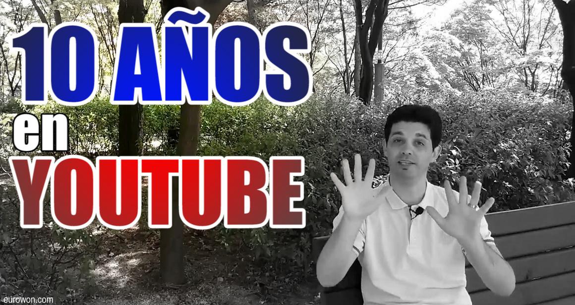 Diez años en YouTube