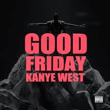 Common, Big Sean, Pusha T & Charlie Wilson Good Friday Kanye West Ft Kid Cudi Lyrics