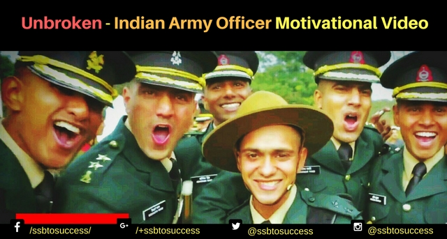 Unbroken - Indian Army Officer Motivational Video