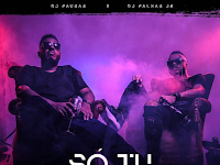Dj Pausas ft Dj Palhas Jr & Lil Saint-Só Tu [Download]