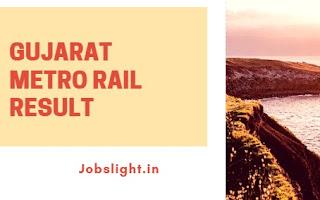 Gujarat Metro Rail Result