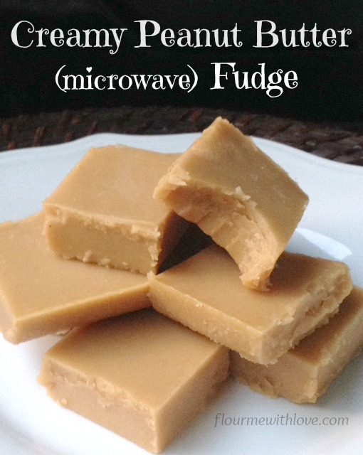Easy and so Creamy Peanut Butter (microwave) Fudge - Flour ...